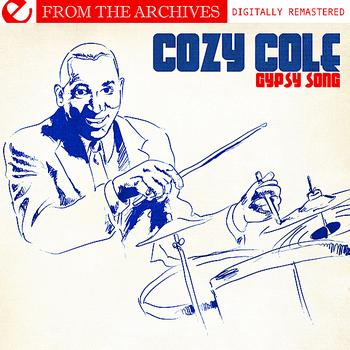 Cozy Cole - Gypsy Song - From The Archives (Digitally Remastered)