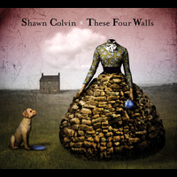 Shawn Colvin - These Four Walls (Explicit)