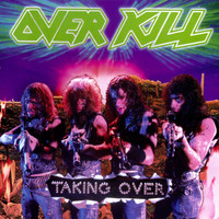 Overkill - Taking Over (Explicit)