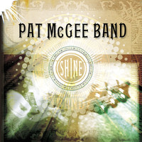 Pat McGee Band - Shine