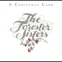 The Forester Sisters - A Christmas Card (Reissue)
