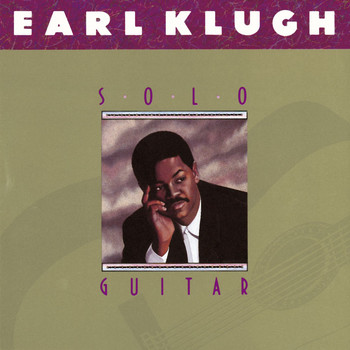 Earl Klugh - Solo Guitar
