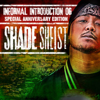 Shade Sheist - Informal Introduction OG (Explicit)