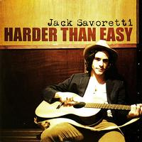 JACK SAVORETTI - Harder Than Easy