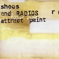 Richard Thomas - Shoes and Radios Attract Paint