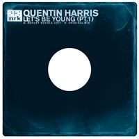Quentin Harris - Let's Be Young