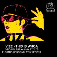 Vize - This is Whoa EP