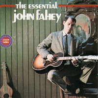 John Fahey - The Essential