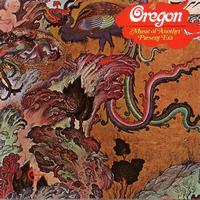 Oregon - Music Of Another Present Era