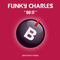 Funky Charles - Do It