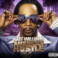Katt Williams - American Hustle (Explicit)