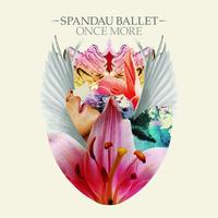 Spandau Ballet - Once More (Digital Album)