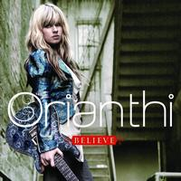 Orianthi - Believe (International Version)
