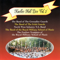 The Band Of The Grenadier Guards - Kneller Hall Live, Vol. 2