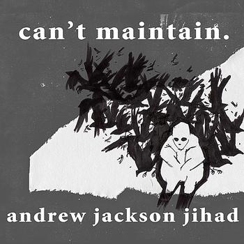 AJJ - Can't Maintain