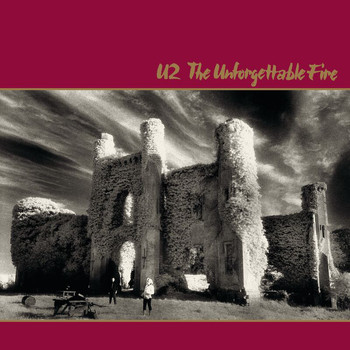 U2 - The Unforgettable Fire (Remastered)