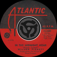 Wilson Pickett - In The Midnight Hour / I'm Not Tired [Digital 45]