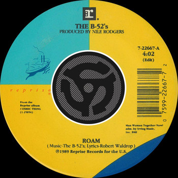 The B-52's - Roam (Edit) / Bushfire [45 Version]