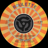 Tommy James & The Shondells - Crimson And Clover / Some Kind Of Love [Digital 45]