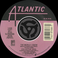 Collective Soul - The World I Know / Smashing Young Man [Digital 45]