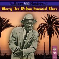 Mercy Dee Walton - Essential Blues