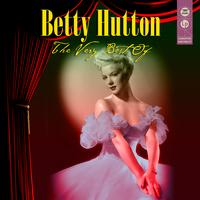 Betty Hutton - The Very Best Of