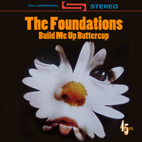 The Foundations - Build Me Up Buttercup (Re-Recorded) [Single]