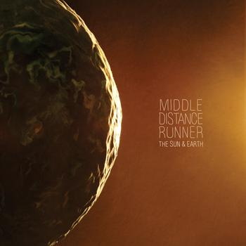 Middle Distance Runner - The Sun & Earth