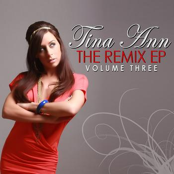 Tina Ann - The Remix EP Volume 3