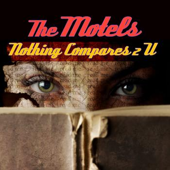 The Motels - Nothing Compares 2 U