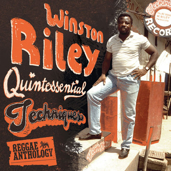 Various Artists - Reggae Anthology: Winston Riley - Quintessential Techniques