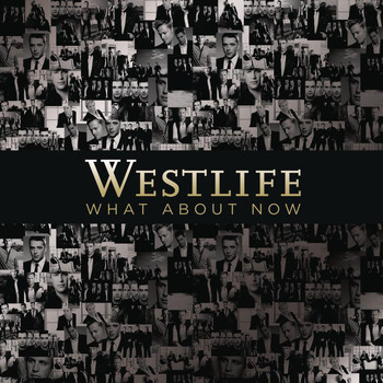 Westlife - What About Now
