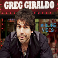 Greg Giraldo - Midlife Vices (Explicit)