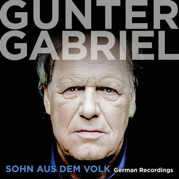 Gunter Gabriel - Sohn aus dem Volk - German Recordings