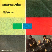 Alphaville - Big In Japan / Seeds
