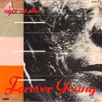 Alphaville - Forever Young / Welcome to the Sun