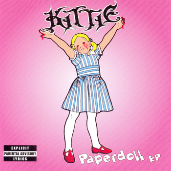 Kittie - Paperdoll - EP (Explicit)