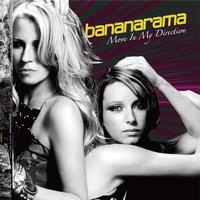 Bananarama - Move In My Direction