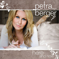 Petra Berger - Here and Now