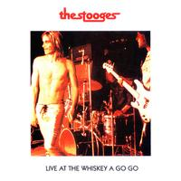 The Stooges - Live At the Whiskey a Go-Go (Live)