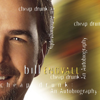 Bill Engvall - Cheap Drunk: Autobiography