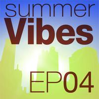 Eddie Silverton - Mettle Music presents Summer Vibes EP4