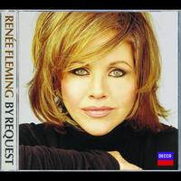Renée Fleming - Renée Fleming: By Request (International Version)