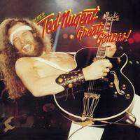 Ted Nugent - Great Gonzos! The Best Of Ted Nugent