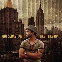 Guy Sebastian - Like It Like That
