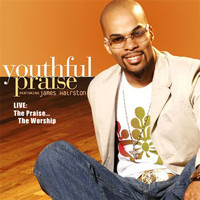 Youthful Praise - Live! The Praise… The Worship
