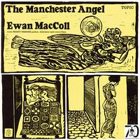 Ewan MacColl - The Manchester Angel