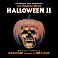 John Carpenter - Halloween II - 30th Anniversary Expanded Original Motion Picture Soundtrack