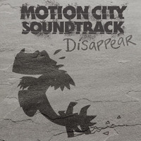 Motion City Soundtrack - Disappear