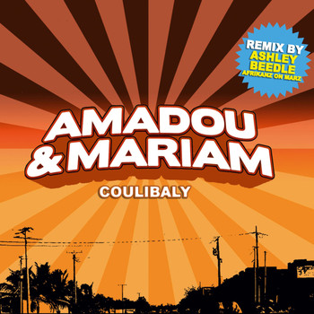 Amadou & Mariam / - Coulibaly (Remixes)